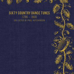 Sixty Country Dance Tunes 1787-1800 Book Cover